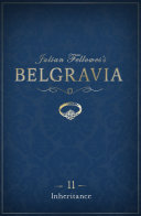 Julian Fellowes s Belgravia Episode 11  Inheritance