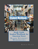 Study Guide Student Workbook for American Street