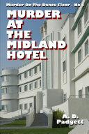 Murder at the Midland Hotel