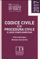Codice civile e di procedura civile e leggi complementari 2017