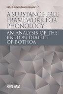 Substance free Framework for Phonology