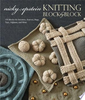 Download Knitting Block by Block Free Books - Dlebooks.net