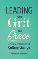 Leading with Grit and Grace Book PDF