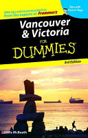 Vancouver and Victoria For Dummies
