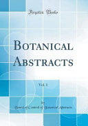Botanical Abstracts Vol 1 Classic Reprint