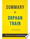 Orphan Train  by Christina Baker Kline   Summary   Analysis