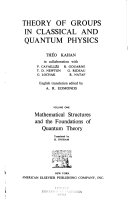 Theory Of Groups In Classical And Quantum Physics Mathematical Structures And The Foundations Of Quantum Theory Translated By H Ingram