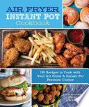 Air Fryer Instant Pot Cookbook