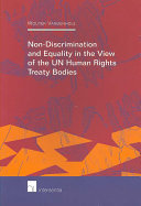 Non discrimination and Equality in the View of the UN Human Rights Treaty Bodies