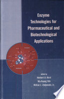 Enzyme Technologies for Pharmaceutical and Biotechnological Applications