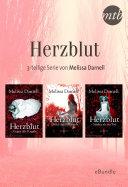 Herzblut - 3-teilige Serie von Melissa Darnell: eBundle