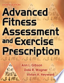 Advanced Fitness Assessment and Exercise Prescription  8E Book