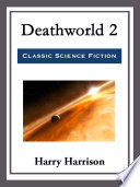 Read Online Deathworld 2 For Free