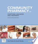 """Community Pharmacy E-Book: Symptoms, Diagnosis and Treatment"" by Paul Rutter, David Newby"