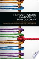 The Practitioner   s Handbook of Team Coaching