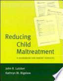 Reducing Child Maltreatment