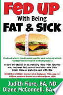 Fed Up With Being Fat & Sick
