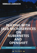 Playing with Java Microservices on Kubernetes and OpenShift