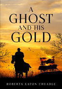 A Ghost and His Gold Pdf/ePub eBook