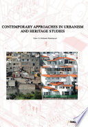 Contemporary Approaches in Urbanism and Heritage Studies