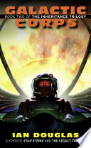 Galactic Corps  The Inheritance Trilogy  Book 2  Book