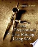 Data Preparation for Data Mining Using SAS