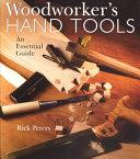 Woodworker s Hand Tools