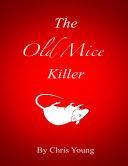 The Old Mice Killer [Pdf/ePub] eBook