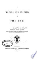 On Wounds And Injuries Of The Eye Book PDF