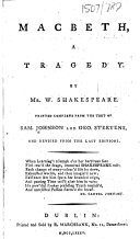 Macbeth, a tragedy ... Printed complete from the text of Sam. Johnson and Geo. Steevens, and revised from the last editions