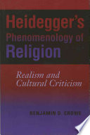 Heidegger's Phenomenology of Religion