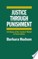 Justice Through Punishment