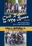 Civil Rights in My Bones
