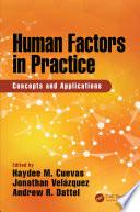 Human Factors in Practice