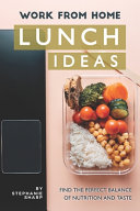 Work from Home Lunch Ideas