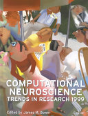 Computational Neuroscience  Trends in Research 1999