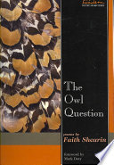 The owl question  : poems