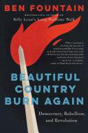 Pdf Beautiful Country Burn Again Telecharger
