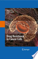 Drug Resistance in Cancer Cells