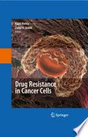 Drug Resistance In Cancer Cells Book PDF