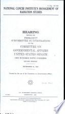 National Cancer Institute's Management of Radiation Studies