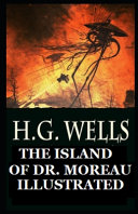 The Island of Dr  Moreau Illustrated