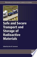 Safe and Secure Transport and Storage of Radioactive Materials