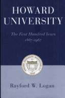Howard University  the First Hundred Years  1867 1967