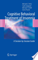 Cognitive Behavioral Treatment of Insomnia: A Session-by