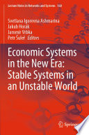 Economic Systems in the New Era  Stable Systems in an Unstable World