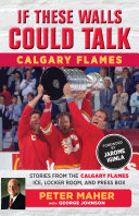 If These Walls Could Talk  Calgary Flames