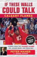 If These Walls Could Talk: Calgary Flames Pdf/ePub eBook