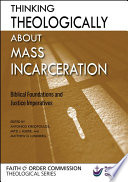 Thinking Theologically About Mass Incarceration