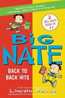 Big Nate Back To Back Hits